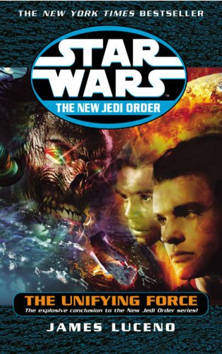 The Unifying Force (Star Wars: The New Jedi Order)