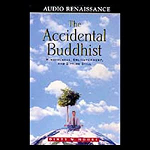 The Accidental Buddhist Audiobook