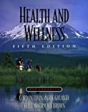 img - for Health and Wellness Fifth Edition, Web-Enhanced by Edlin Gordon Golanty Eric Brown Kelli McCormack (1998-01-30) Textbook Binding book / textbook / text book