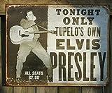 Elvis Presley Tupelos Own Distressed Retro Vintage Tin Sign