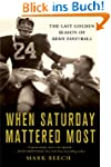 When Saturday Mattered Most: The Last...