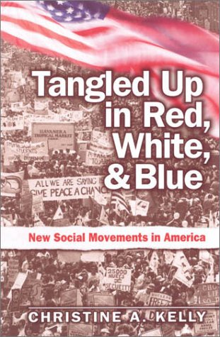 Tangled Up in Red, White, and Blue, Christine Kelly
