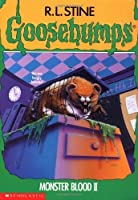 Monster Blood II (Goosebumps) by Stine, R. L. (1994) Paperback
