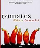echange, troc Louis-Albert de Broglie, Dominique Guéroult - Tomates d'hier et d'aujourd'hui