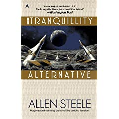 The Tranquility Alternative by Allen Steele