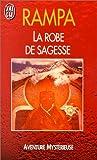echange, troc T. Lobsang Rampa - La Robe de Sagesse