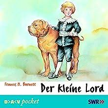 Der kleine Lord (       ungekürzt) von Frances H. Burnett Gesprochen von: Frank Elstner, Albrecht Schönhals, Andreas von der Meden