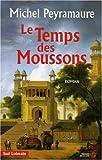 echange, troc Michel Peyramaure - Le Temps des Moussons