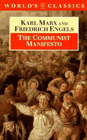 The Communist Manifesto (The World's Classics)