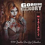 img - for No Vacancy: Gorgeous & Gory's 2014 Zombie Pinup Calendar book / textbook / text book