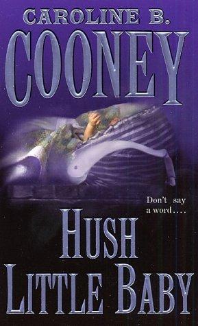 Hush Little Baby, Caroline B. Cooney