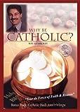 Why Be Catholic? / Catholic Dads Aren't Wimps [DVD]