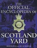 Martin Fido The Official Encyclopedia of Scotland Yard
