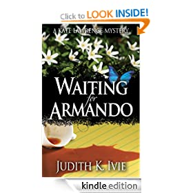 Waiting for Armando: Kate Lawrence Mystery Series, Book 1 (Kate Lawrence Mysteries)
