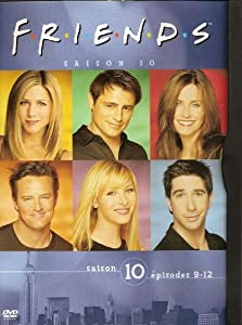 DVD : FRIENDS - SAISON 10 - VOLUME 3 (épisodes 9 à 12)