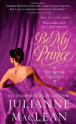 Image of Be My Prince (Royal Trilogy)