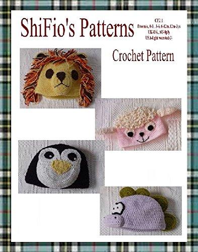 Crochet Pattern - CP211 - Baby Animal Hats, Lion, Dinosaur, Penquin, Lamb - 0-3, 3-6, 6-12,12mth-3ys - USA Terminology