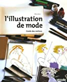 L'illustration de mode : Guide des m�tiers