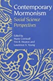 img - for Contemporary Mormonism: SOCIAL SCIENCE PERSPECTIVES book / textbook / text book