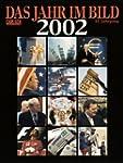 Das Jahr im Bild, 2002