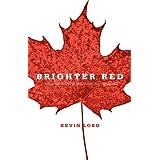 Brighter Redby Kevin Lobo