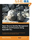 Open Source Identity Management Patterns and Practices Using OpenAM 10.x