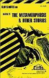 Cliffs Notes on Kafka's The Metamorphosis & Other Stories