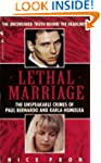 Lethal Marriage: The Unspeakable Crim...