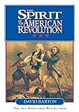Spirit Of The American Revolution