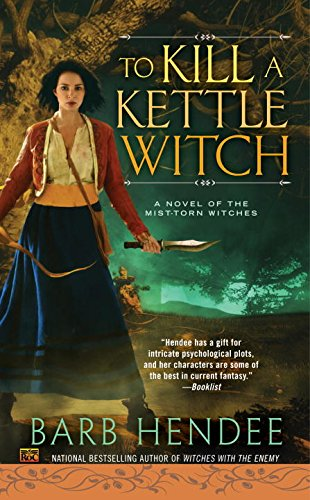 To Kill a Kettle Witch: A Novel of the Mist-Torn Witches PDF