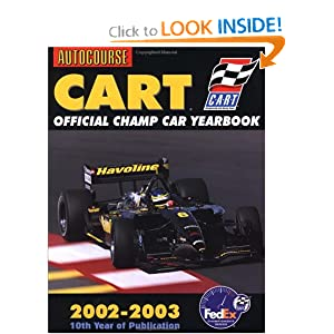 Championship Auto Racing Teams 1994 Yearbook on Official Champ Car Yearbook 2002 2003  Championship Auto Racing Teams