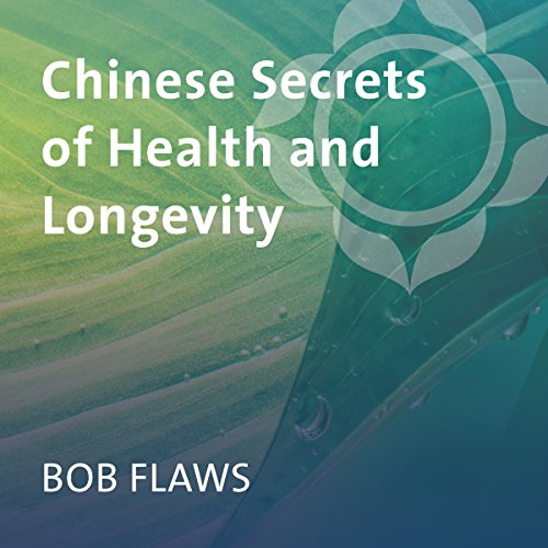Chinese Secrets of Health and Longevity PDF