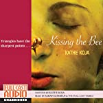 Kissing the Bee | Kathe Koja