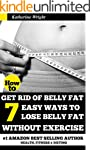 How to Get Rid of Belly Fat: 7 Easy W...