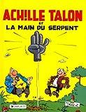 Achille Talon et la main du serpent