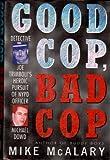 Good Cop Bad Cop: Detective Joe Trimboli's Heroic Pursuit of NYPD Officer Michael Dowd