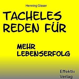Tacheles Reden für mehr Lebenserfolg Hörbuch