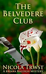 The Belvedere Club (Volume 1)