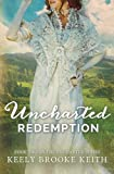 img - for Uncharted Redemption (Volume 2) book / textbook / text book