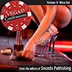 Vegas Confessions 8: Worn Out |  Editors of Sounds Publishing