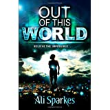 Out of This Worldby Ali Sparkes