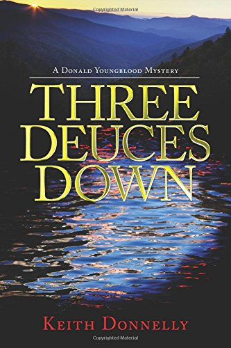 Three Deuces Down (Donald Youngblood Mysteries)