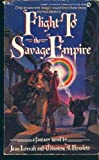 img - for Flight to Savage Empire (Savage Empire #4) book / textbook / text book