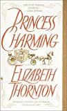 Princess Charming (0553581201) by Thornton, Elizabeth