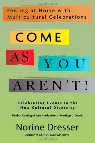 Come As You Aren'T!: Feeling At Home With Multicultural Celebrations front-238112