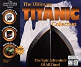 The Ultimate Titanic Collection