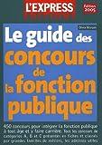 echange, troc Olivia Marquis - Le guide des concours de la fonction publique