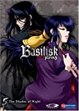 Basilisk, Vol. 5: Shades of Night
