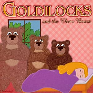 Goldilocks and the Three Bears Audiobook