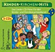 Kinder-Kirchen-Hits: Das Lieder-CD-Paket fr den Kinder- und Familiengottesdienst
